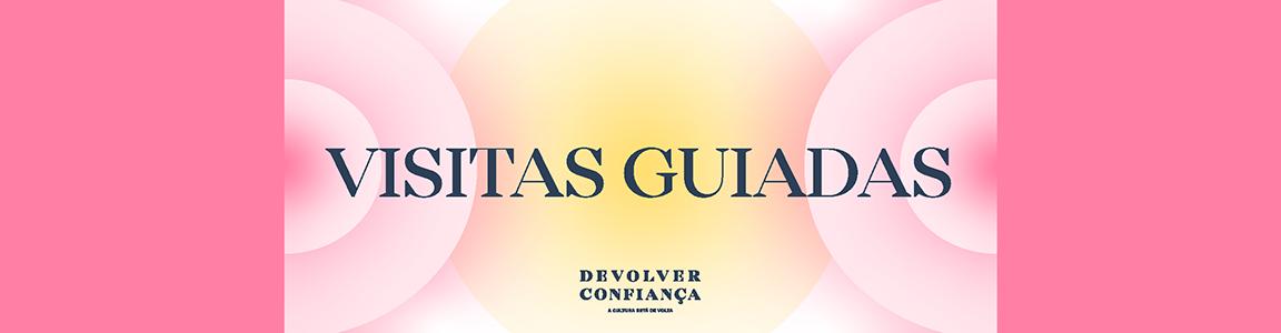 Devolver Confiança – Visitas guiadas ao Teatro Camões